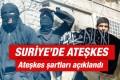 Suriye'de ateşkes başladı müzakere 7 Mart'ta
