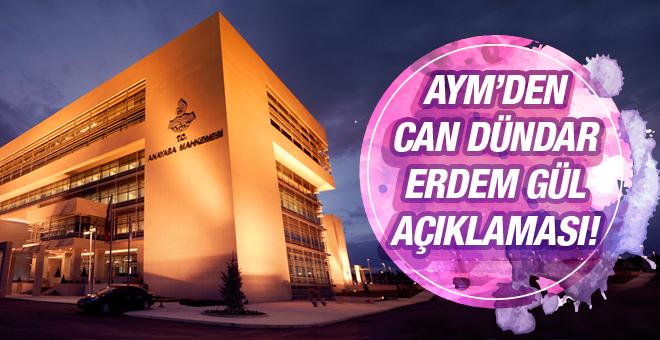 AYM'den Can Dündar ve Erdem Gül açıklaması