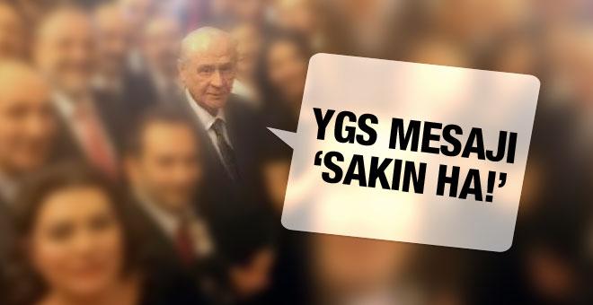 Devlet Bahçeliden Ygs mesajı