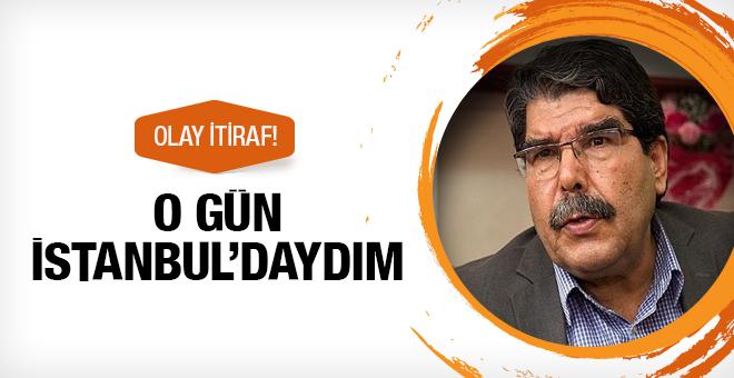 Salih Müslim'den bomba itiraf geldi! O gün İstanbul'daydım